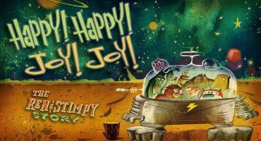 ¡Feliz, feliz! ¡Alegre, Alegre!: Ren y Stimpy tendrán su propio documental