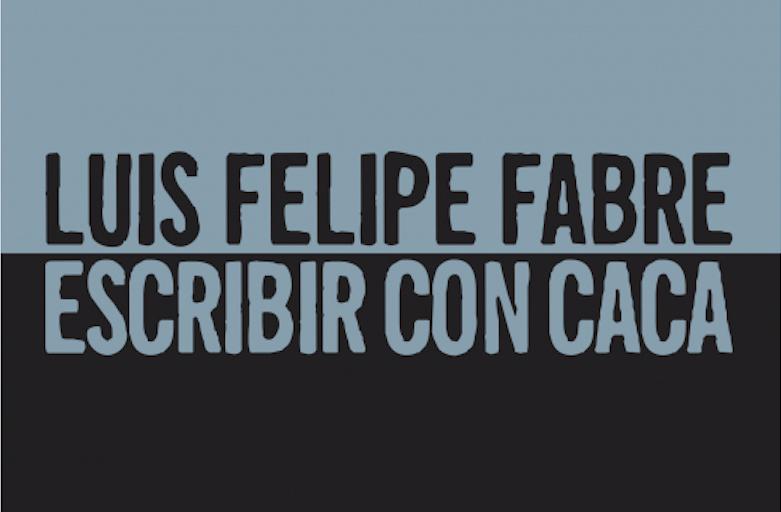 Escribir poesía desde fuera de los libros de poesía: entrevista con Luis Felipe Fabre