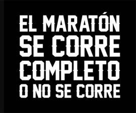 El maraton se corre completo o no se corre