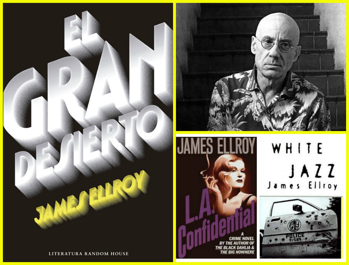 Un clásico de la novela negra: 'El gran desierto' de James Ellroy