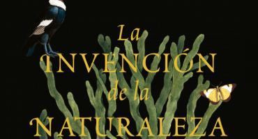La invención de la naturaleza, de Andrea Wulf