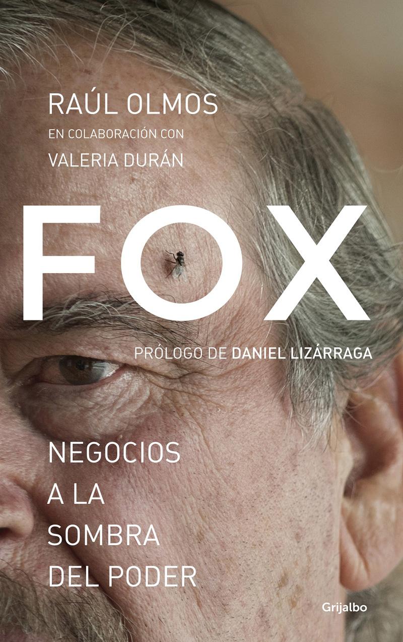 Portada del Libro Fox: negocios a la sombra del poder