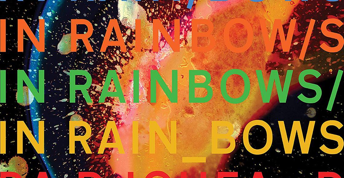 """'In Rainbows': 11 años persiguiendo el """"arcoíris tóxico"""" de Radiohead"""