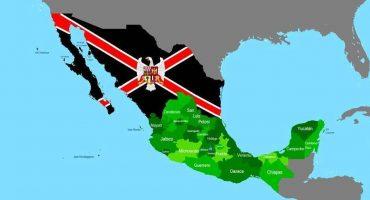 Aridoamérica y la República de México del Norte: Cuando los estados norteños quieren independizarse