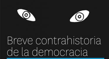 Gánate un ejemplar del libro 'Breve contrahistoria de la democracia' de Francisco Serratos