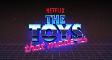 Chavorruqueando: The Toys That Made Us es la serie con toda la nostalgia juguetera