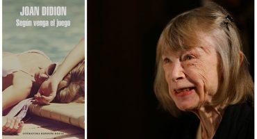 'Según venga el juego' de Joan Didion: una novela sobre los miedos de una mujer