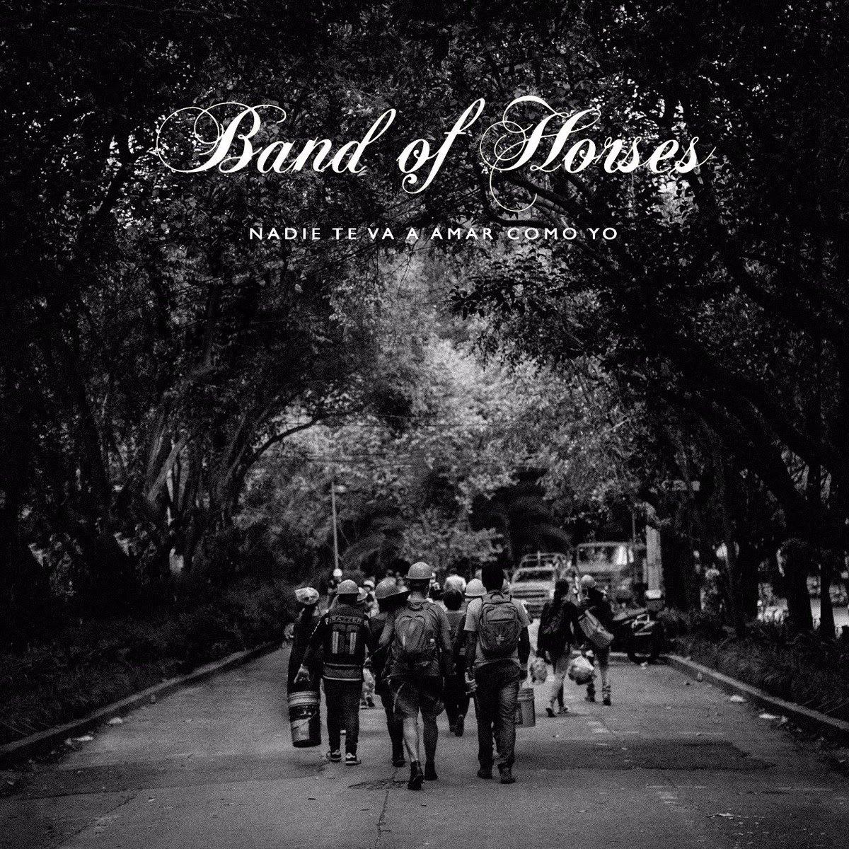 Band of Horses con 'Nadie te va a amar como yo'
