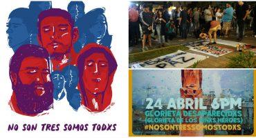 #NoSonTresSomosTodxs y las desapariciones que no debieron suceder