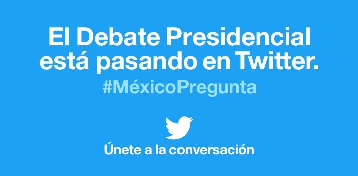 MexicoPregunta-Twitter-debate