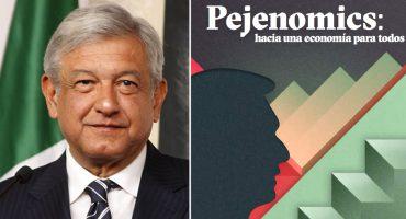 Pejenomics, el manual para empresarios de AMLO