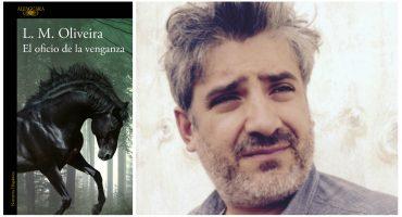 'El oficio de la venganza', de L. M. Oliveira