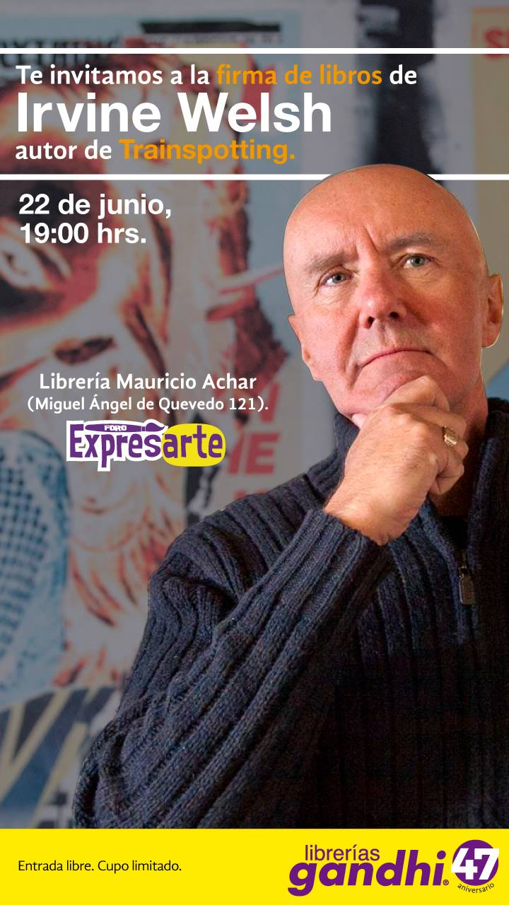 Choose life! Irvine Welsh estará firmando autógrafos en Coyoacán