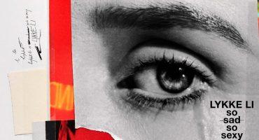 Lykke Li demuestra con 'so sad so sexy' porqué a veces es necesario cambiar
