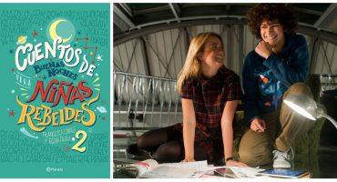 Empoderamiento, cuentos y modelos a seguir para niñas rebeldes