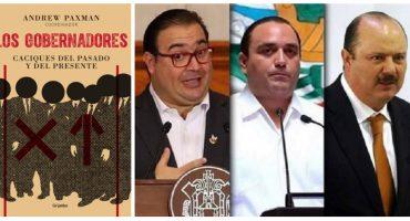 Los gobernadores en México: nuevos caudillos de la corrupción