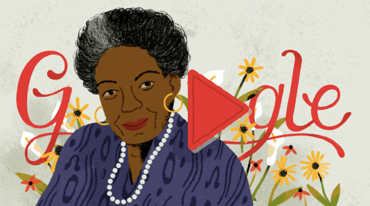 https://www.google.com/doodles/dr-maya-angelous-90th-birthday