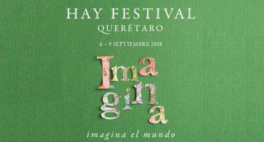 Todo lo que tienes que saber del Hay Festival Querétaro 2018