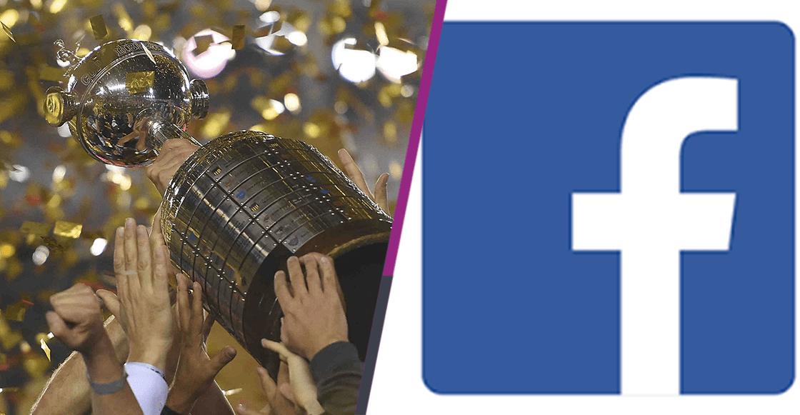 ¡Histórico! Facebook transmitirá la Copa Libertadores a partir de 2019