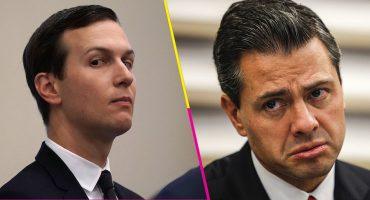 No nos quieras tanto, Peña: EPN le quiere dar la máxima distinción mexicana a Kushner, el yerno de Trump