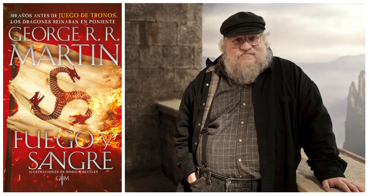 Adelanto de 'Fuego y sangre', el más reciente libro de George R. R. Martin