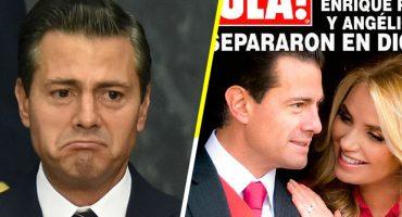 La hora sad: EPN y Angélica Rivera están separados desde diciembre
