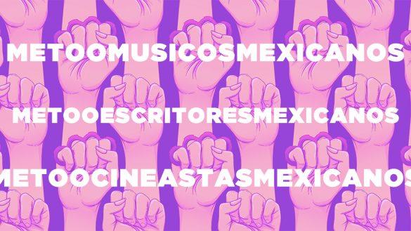 #MeToo de escritores, músicos, cineastas y académicos toma fuerza en México