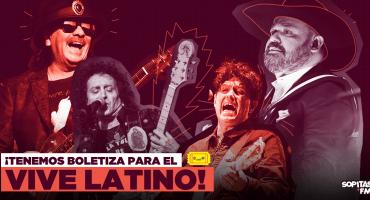 Y porque una no es ninguna: ¡Tenemos otra boletiza para el Vive Latino 2019!