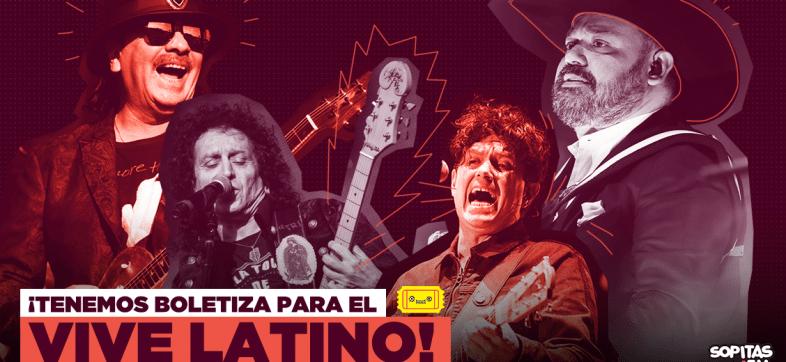 ¿Pensaste que no había boletiza? ¡Participa para ganarte boletos para el Vive Latino 2019!