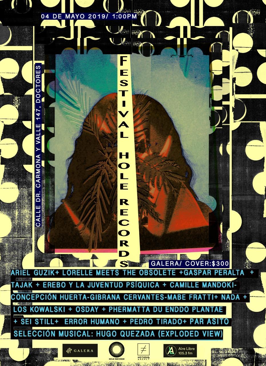 #EmergenciaNacional presenta: Festival Hole Records