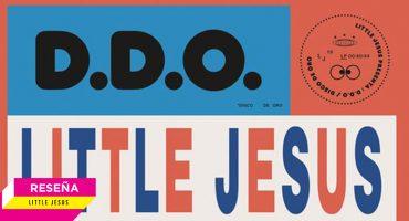 Disco de Oro: La diversificación de Little Jesus en su versión más sofisticada