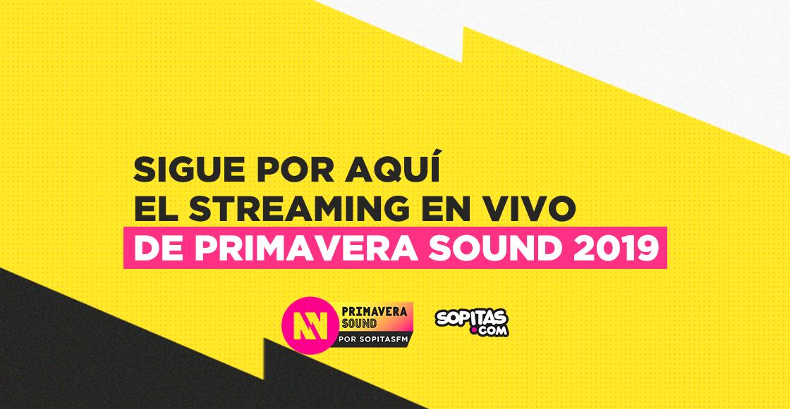 ¡Sigue la transmisión del segundo día del Primavera Sound 2019!