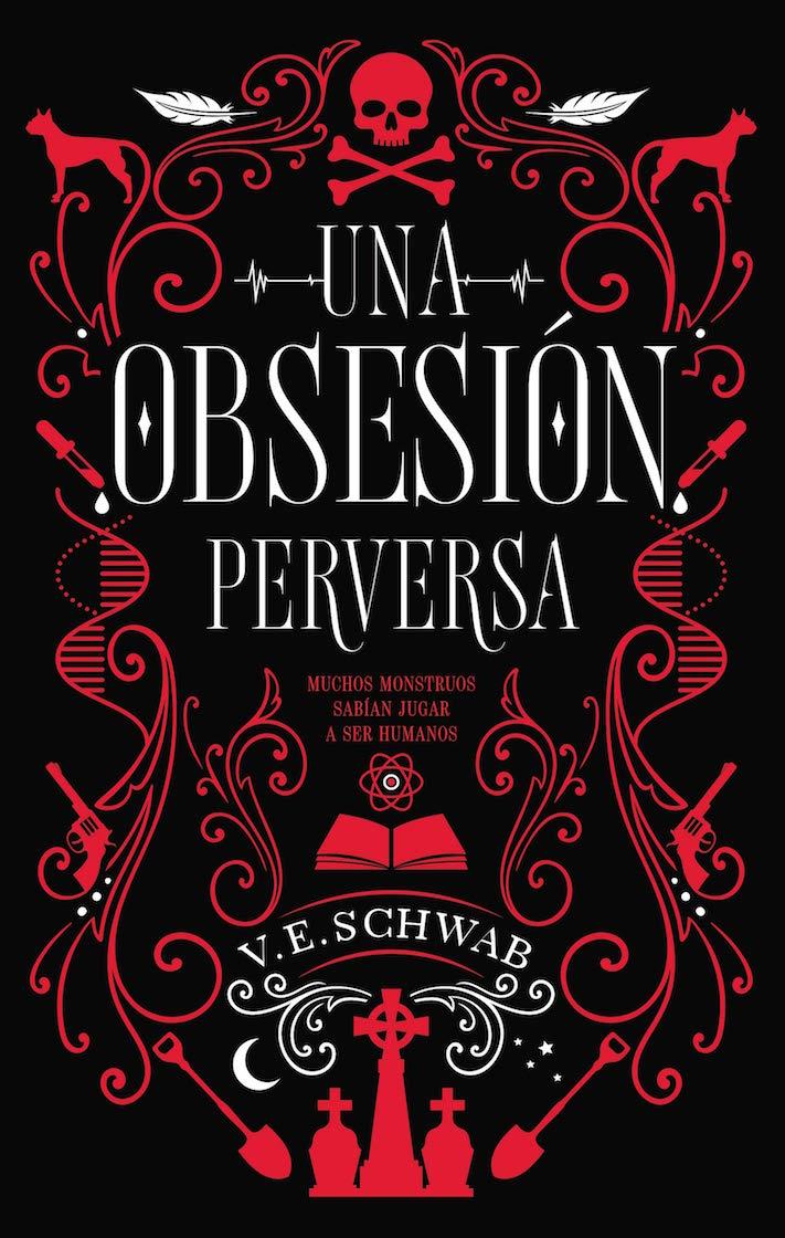 victoria-schwab-una-obsesion-perversa-libro
