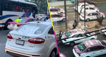 ¡Abusados! Estos son los bloqueos de taxistas en CDMX y Edomex