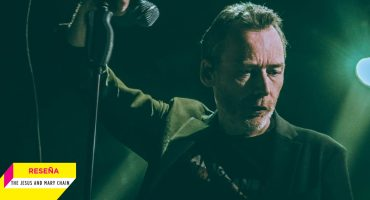 Atascado, pero melodioso: The Jesus and Mary Chain en El Plaza Condesa