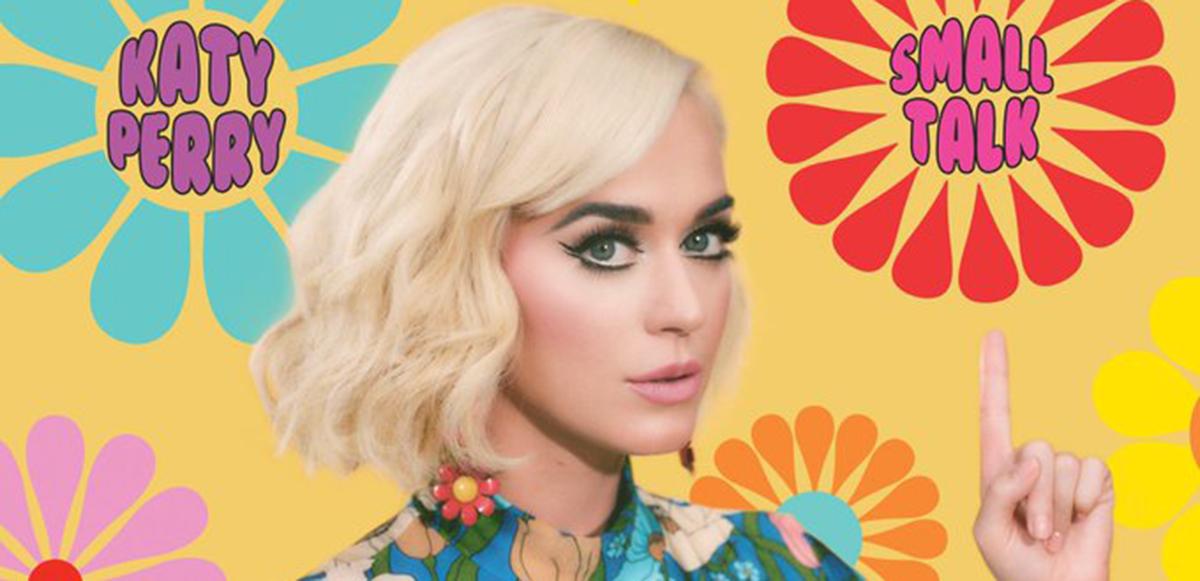 """¿Conversaciones incómodas? Katy Perry está de vuelta con """"Small Talk"""""""