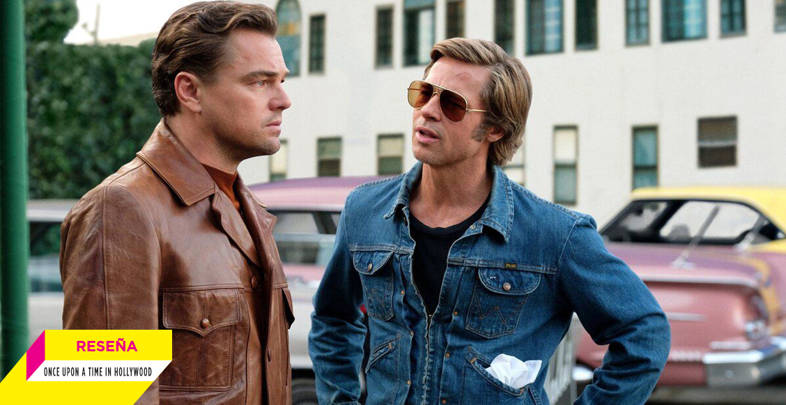 'Once Upon a Time in Hollywood': La más divertida y personal, pero no la mejor de Tarantino