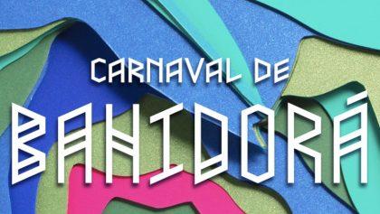 ¡Se aproxima el Carnaval! Todo lo que sabemos hasta ahora de Bahidorá 2020