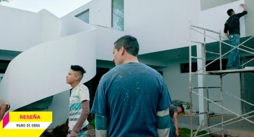 'Mano de obra': Una película sin pretensiones políticas ni sociales, pero sí humanas