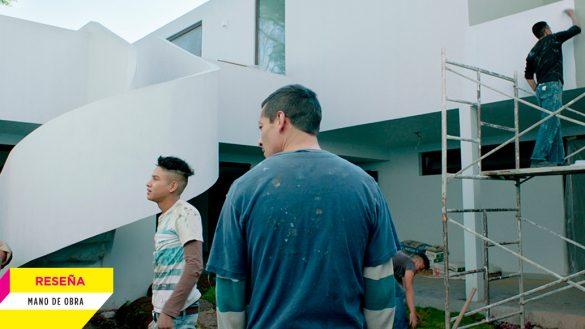 'Mano de obra', una película sin pretensiones políticas ni sociales, pero sí humanas