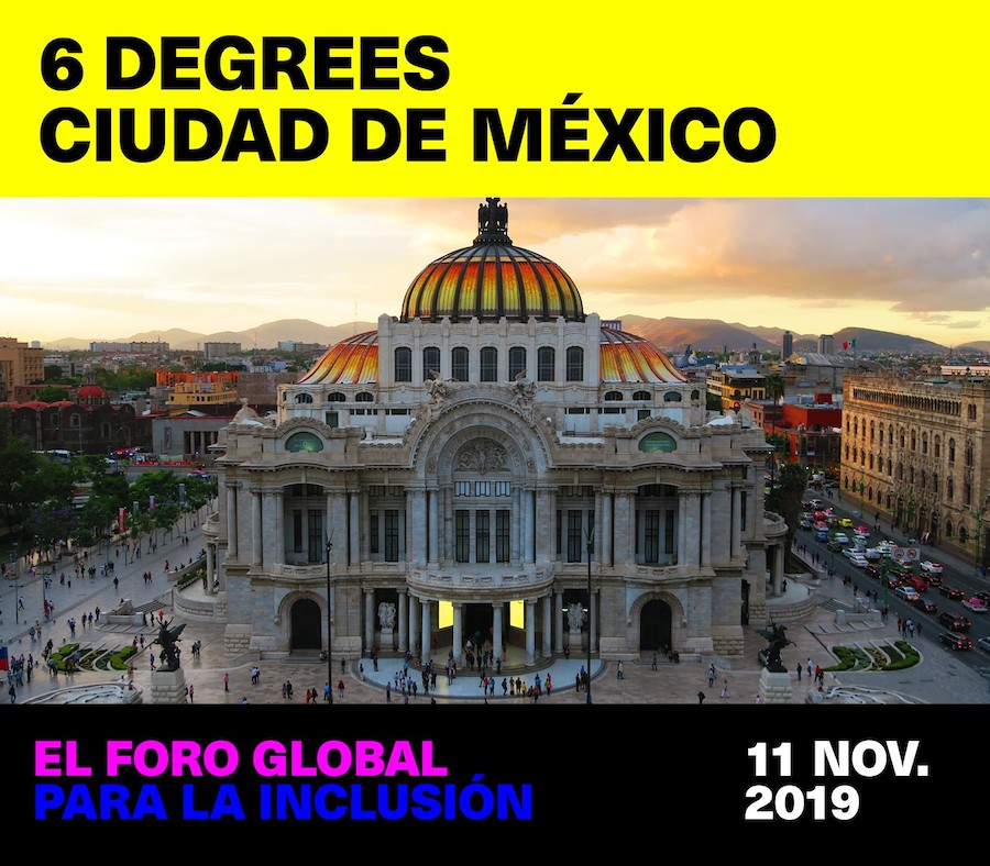 6-degrees-mexico-cdmx-foro-internacional-que-es