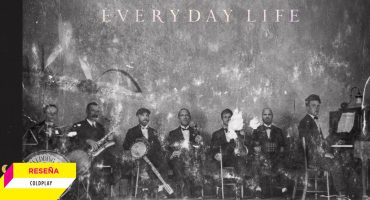 'Everyday Life': La identidad definitiva de Coldplay (hasta el momento)