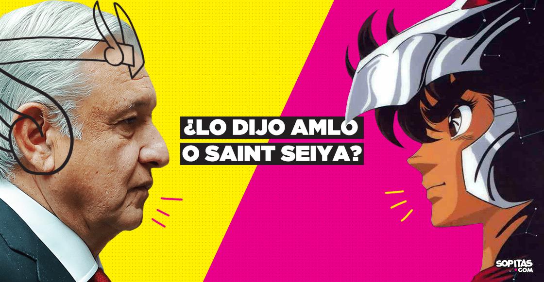 AMLO-saint-seiya-frases-caballeros-del-zodiaco-quien-lo-dijo