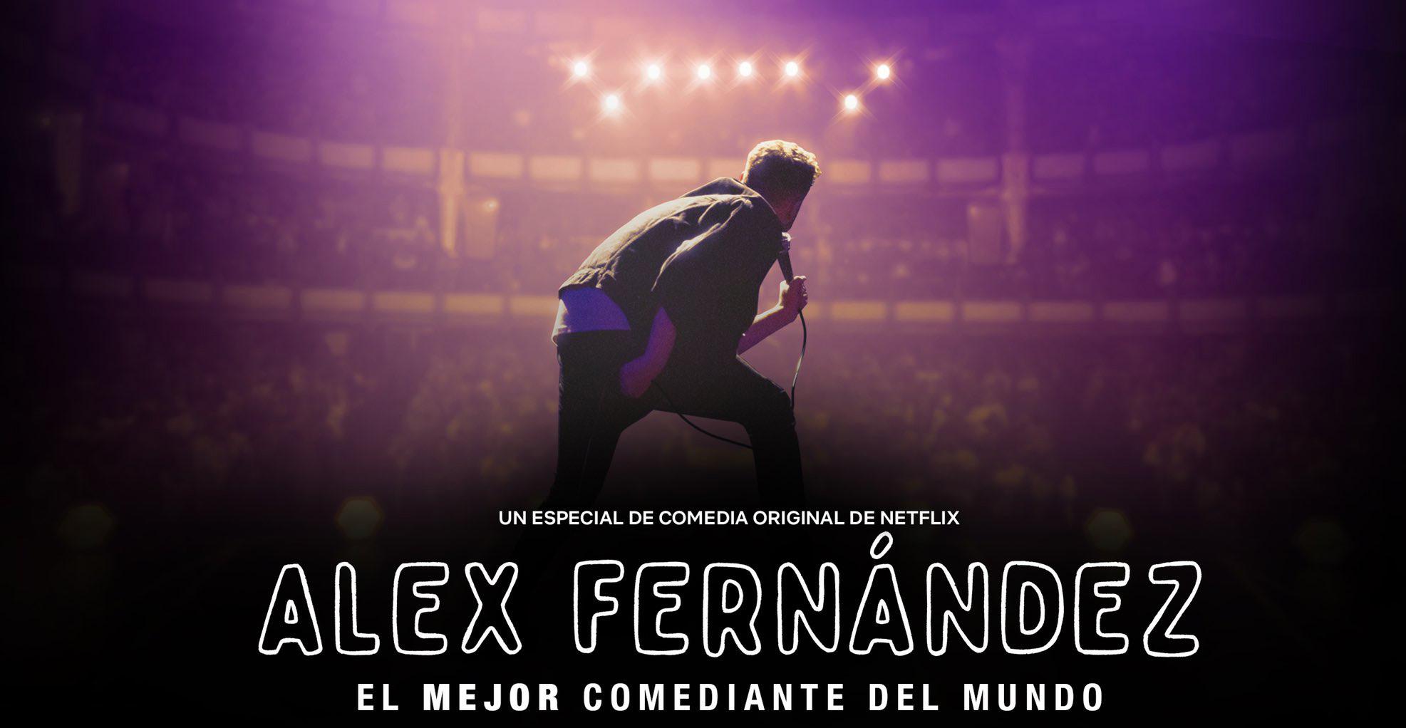 'El mejor comediante del mundo' de Alex Fernández, el stand up de Netflix que se hizo tendencia