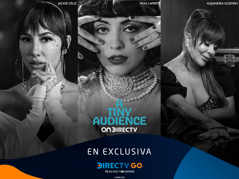 A Tiny Audience exclusive Directv Go Mexico 01