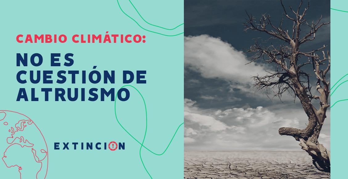 extincion-cambio-climatico-crisis-ambiental-altruismo