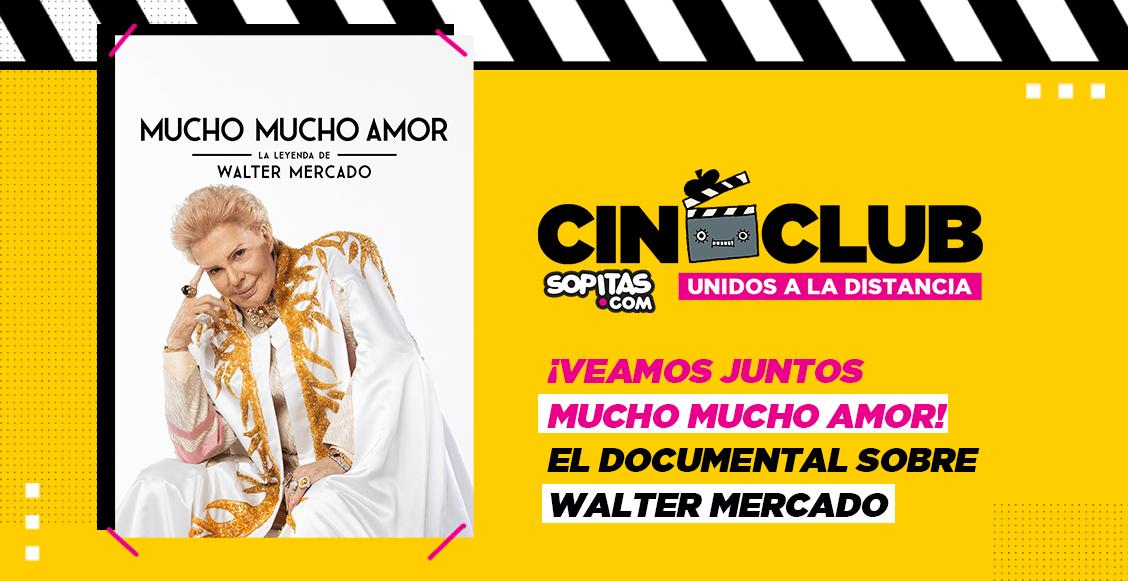 Cineclub Sopitas: Te invitamos a ver 'Mucho mucho amor' sobre Walter Mercado y nuestro live
