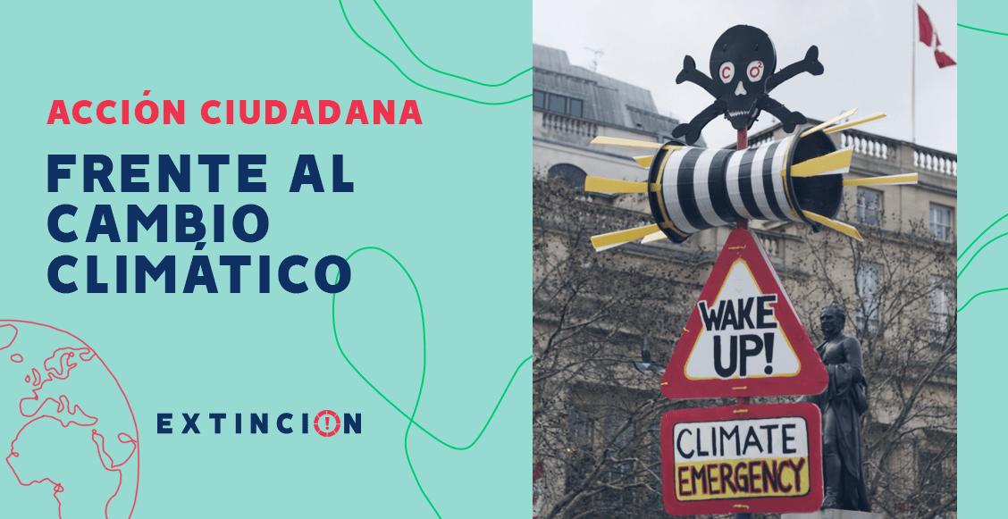 extincion-accion-ciudadana-cambio-climatico