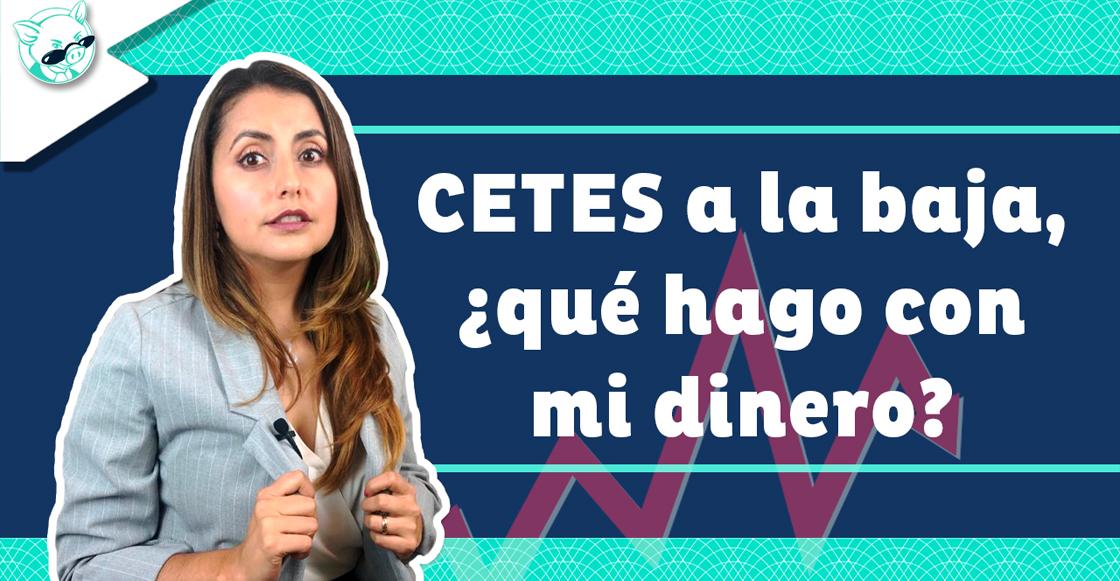 Sofía Macías y la baja de CETES