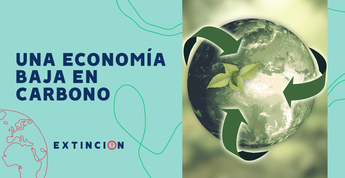 extincion-economia-baja-en-carbono-mexico